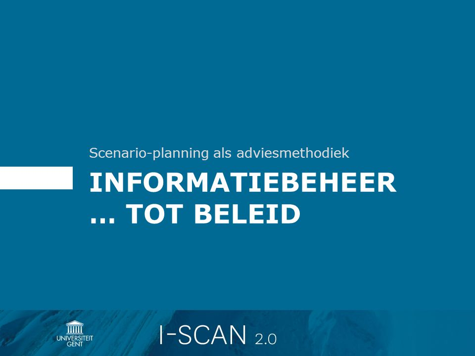 Informatiebeheer … Tot beleid