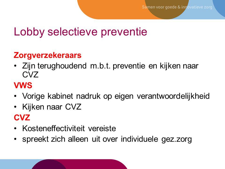 Lobby selectieve preventie