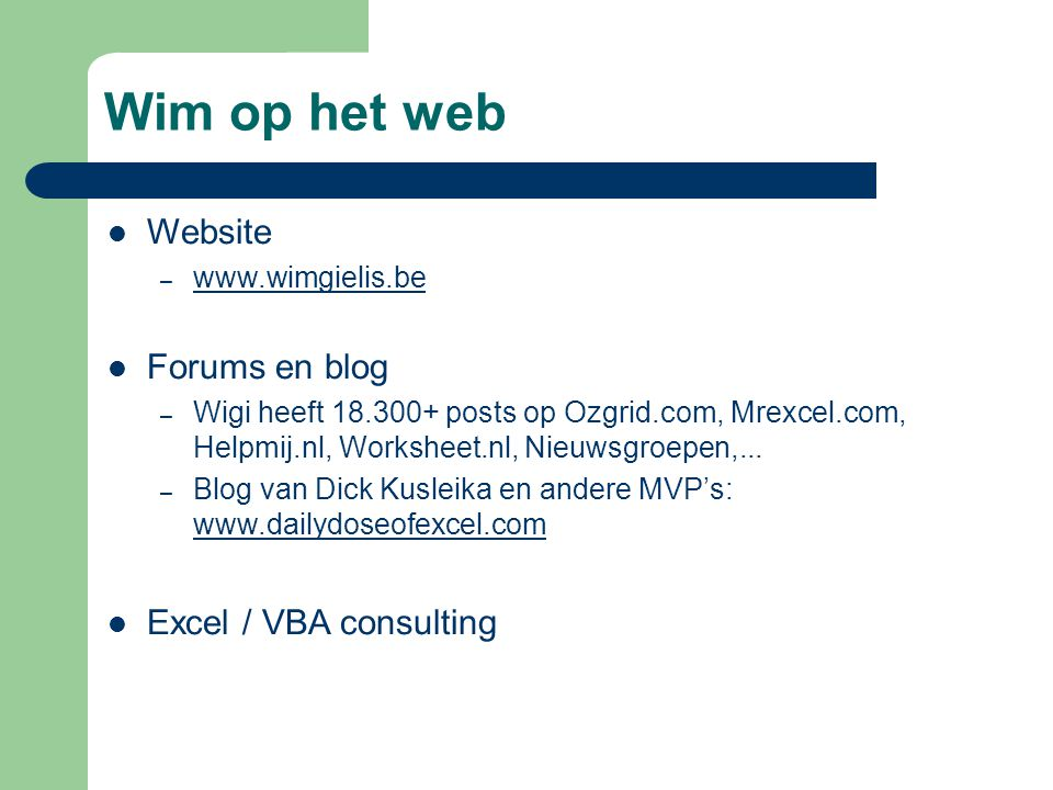 Wim op het web Website Forums en blog Excel / VBA consulting