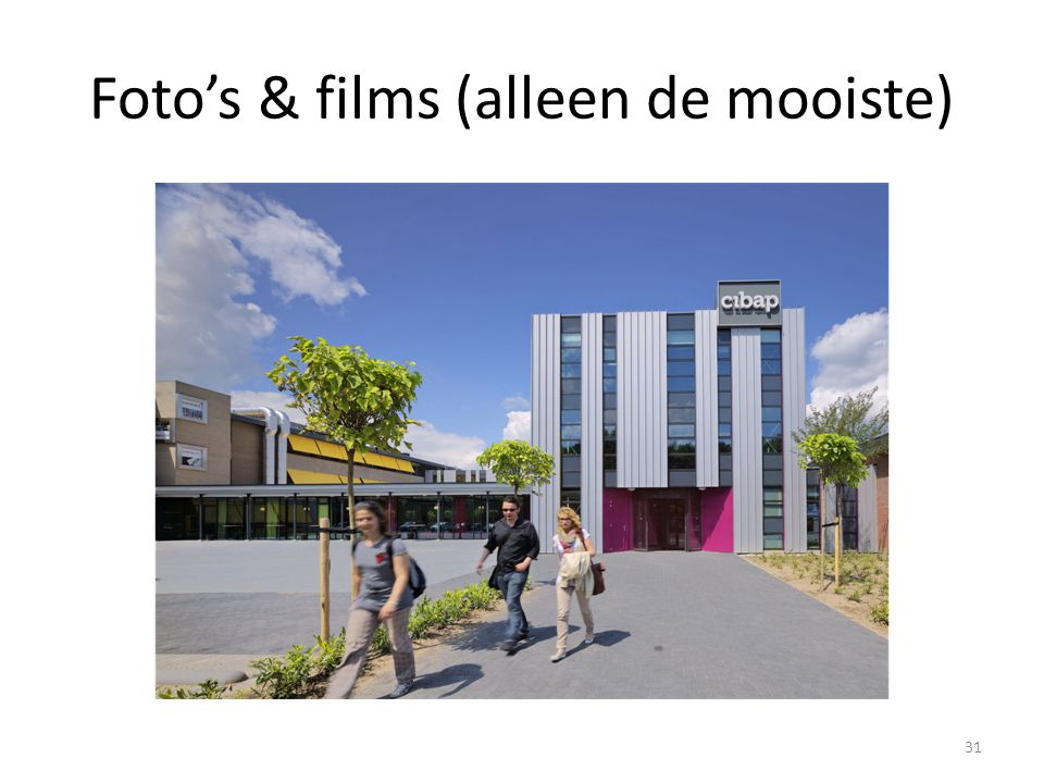Foto's & films (alleen de mooiste)