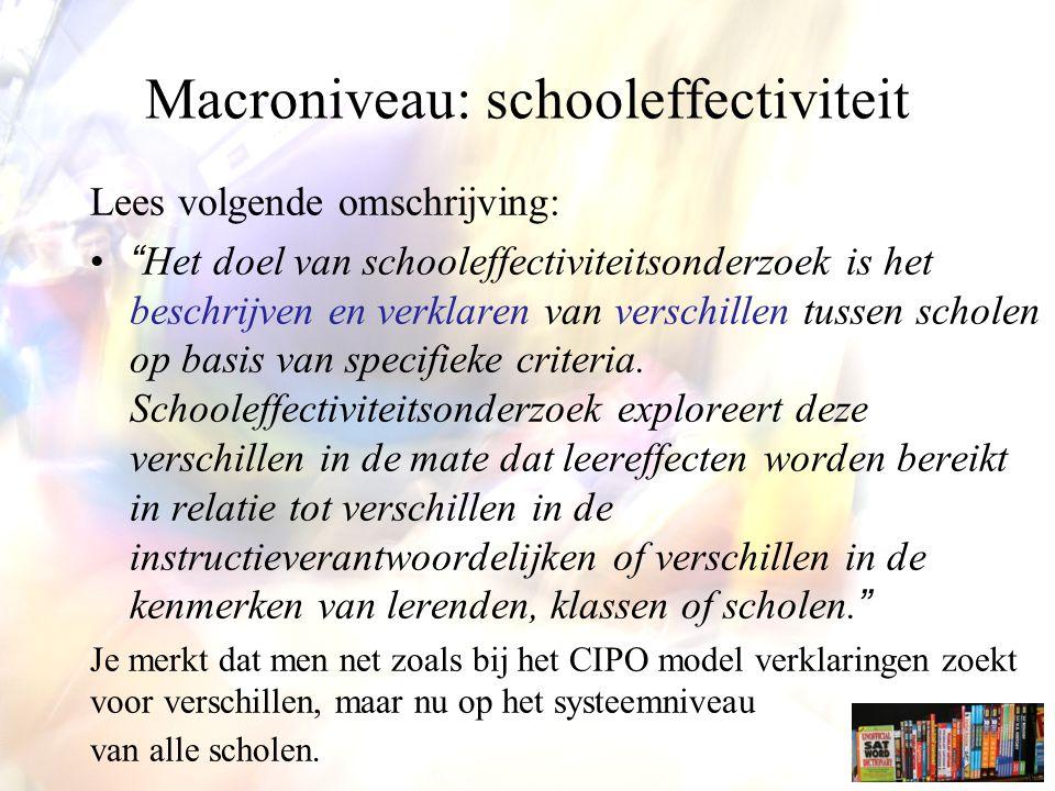 Macroniveau: schooleffectiviteit