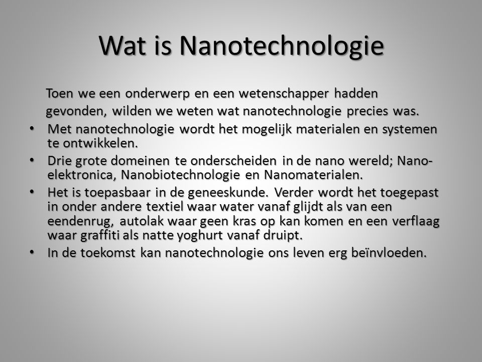 Wat is Nanotechnologie