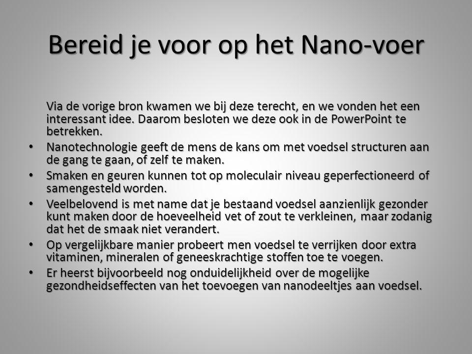 Bereid je voor op het Nano-voer