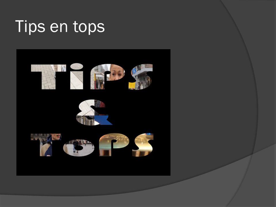 Tips en tops