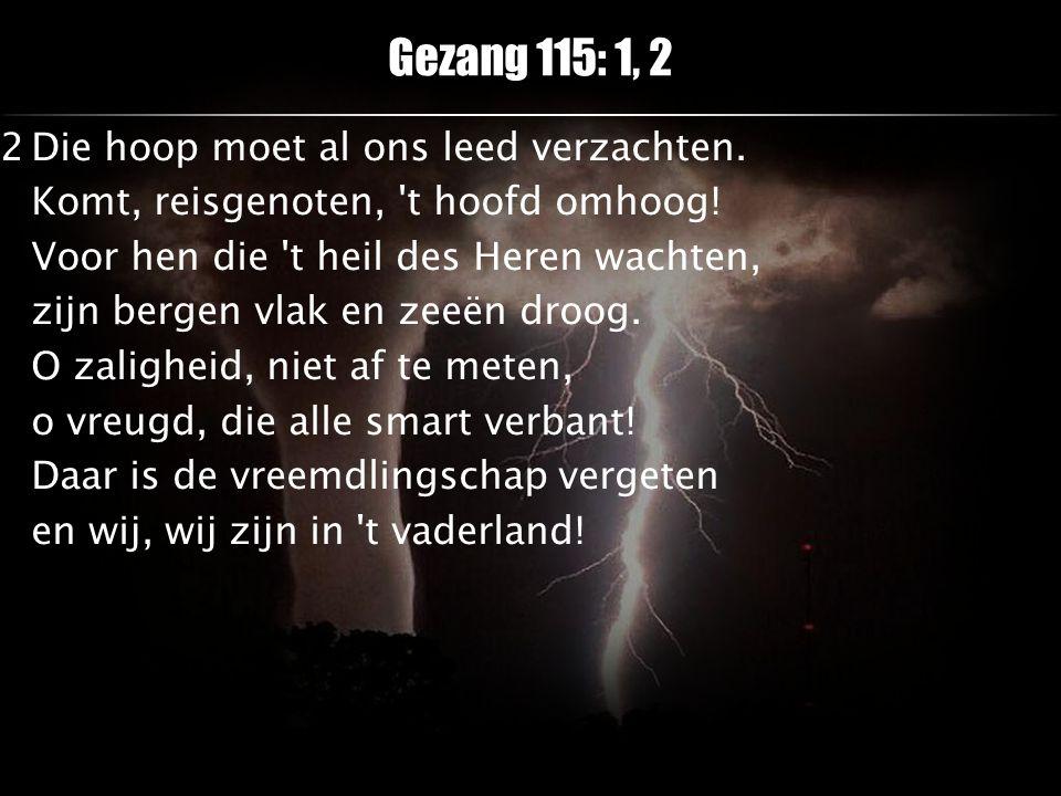 Gezang 115: 1, 2