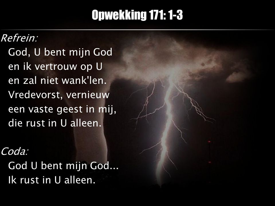 Opwekking 171: 1-3