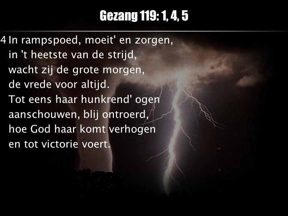Gezang 119: 1, 4, 5