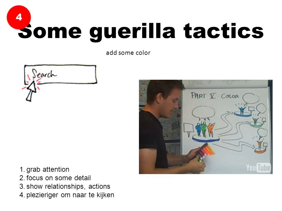 Some guerilla tactics 4 add some color grab attention