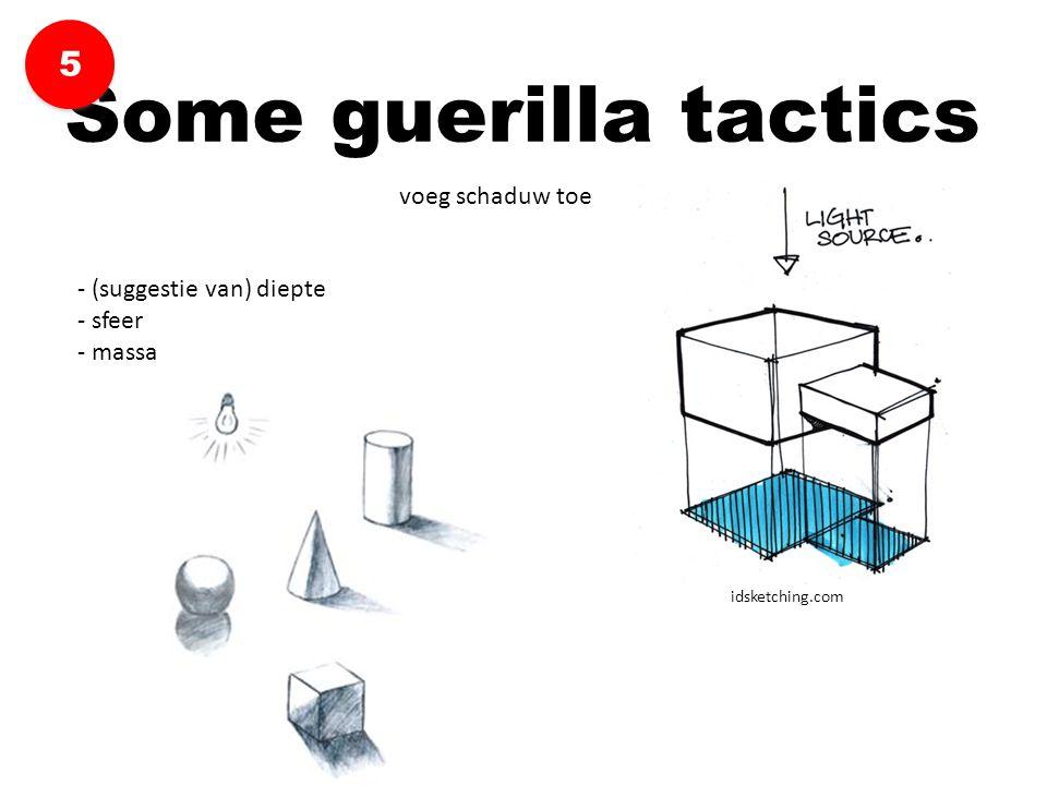 Some guerilla tactics 5 voeg schaduw toe - (suggestie van) diepte