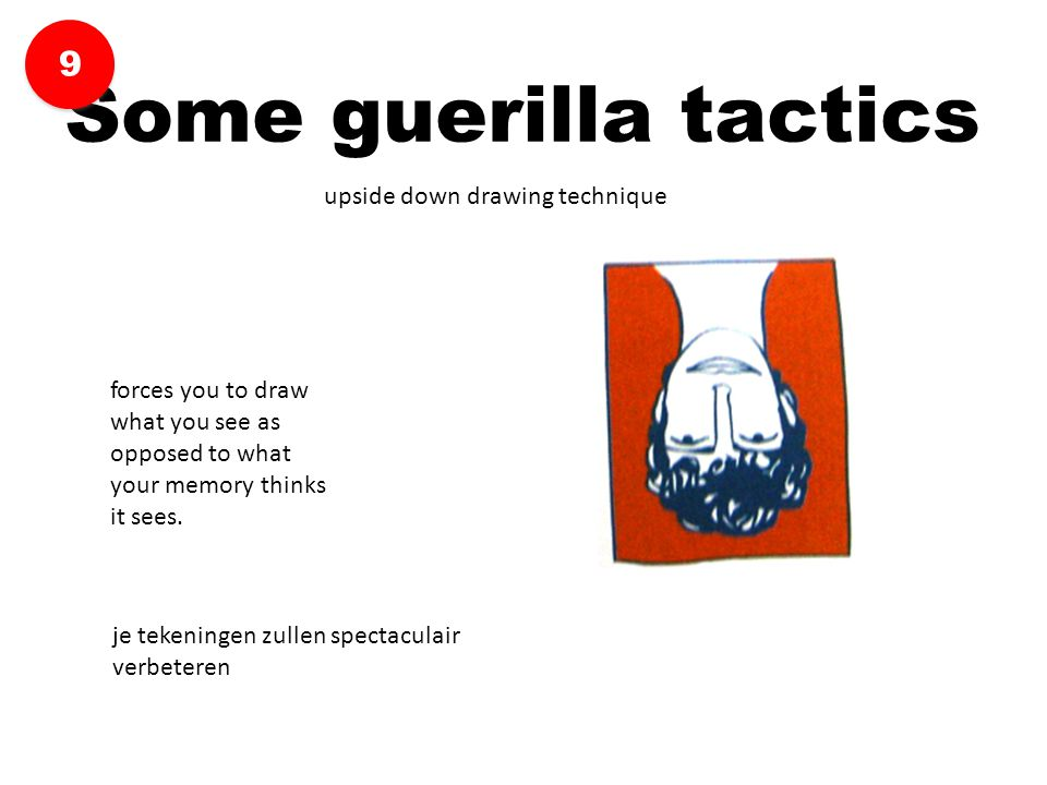 Some guerilla tactics 9 upside down drawing technique