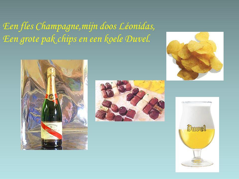 Een fles Champagne,mijn doos Léonidas,