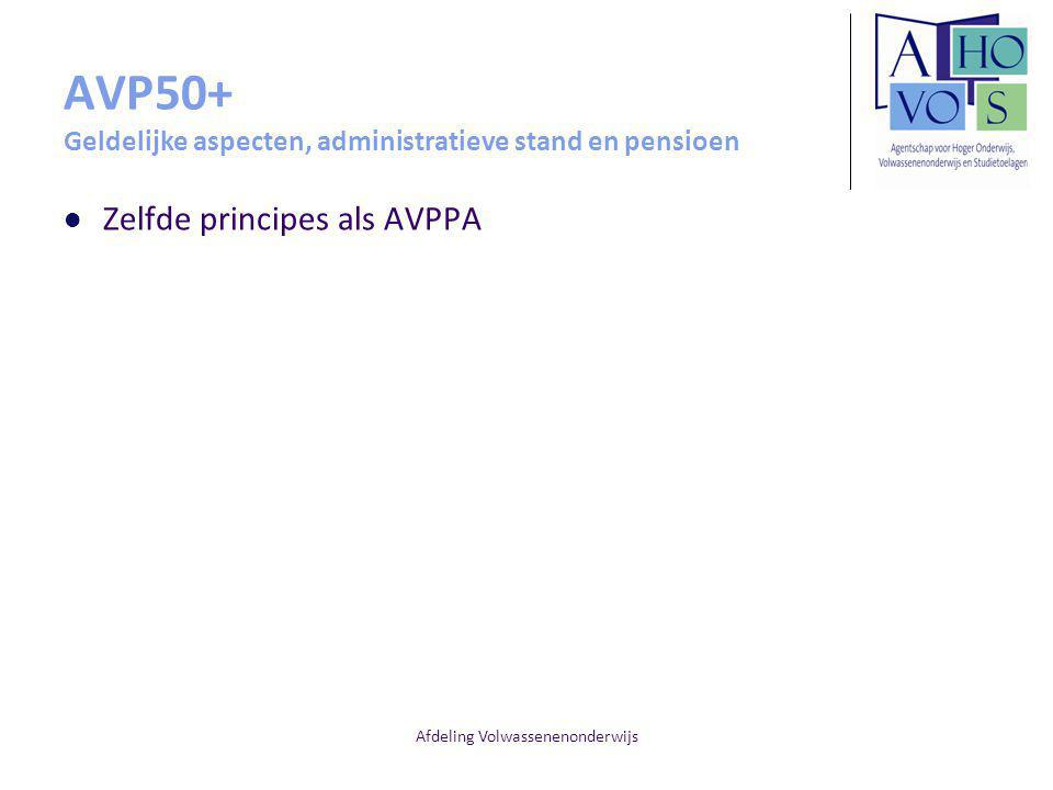 AVP50+ Geldelijke aspecten, administratieve stand en pensioen