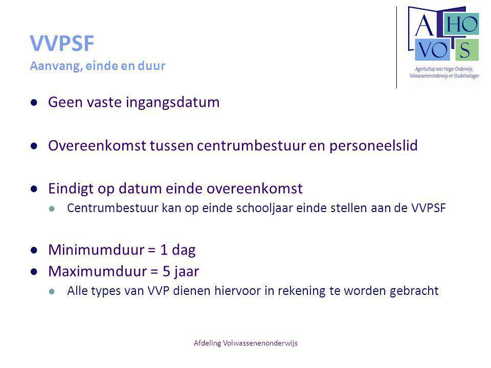 VVPSF Aanvang, einde en duur