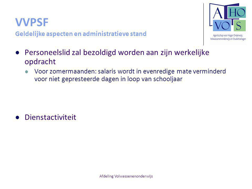 VVPSF Geldelijke aspecten en administratieve stand