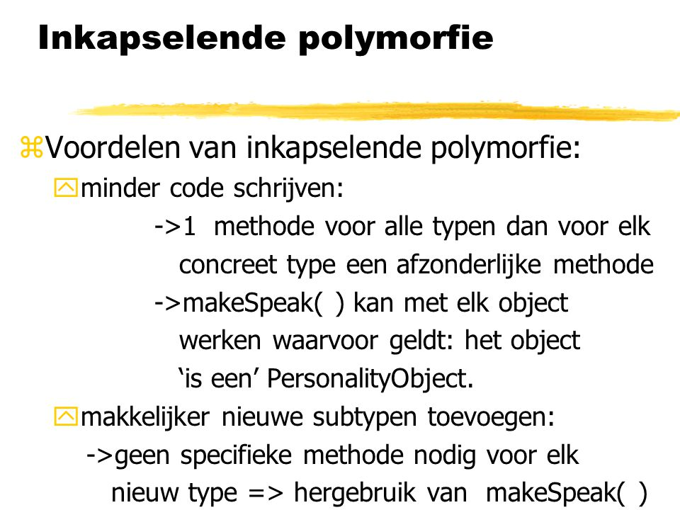 Inkapselende polymorfie
