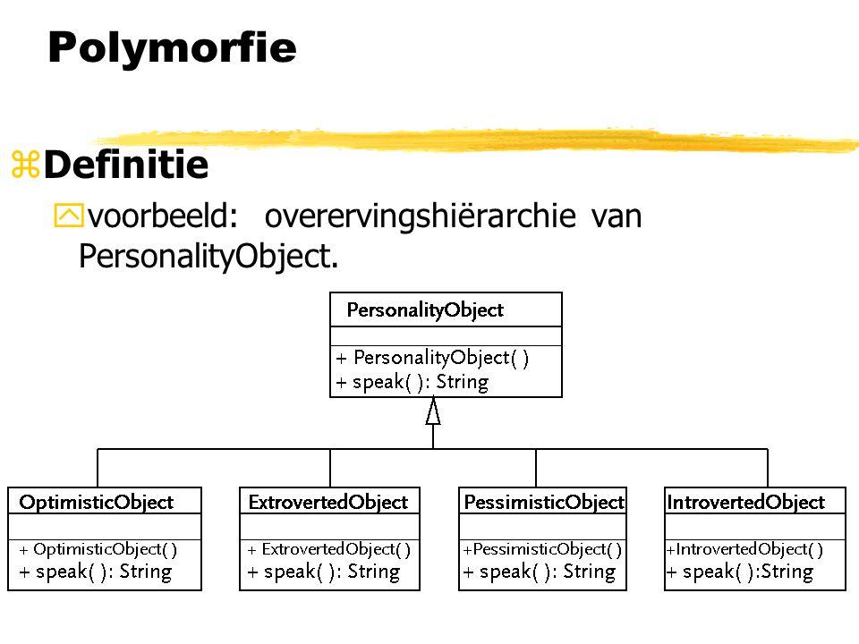 Polymorfie Definitie voorbeeld: overervingshiërarchie van PersonalityObject.