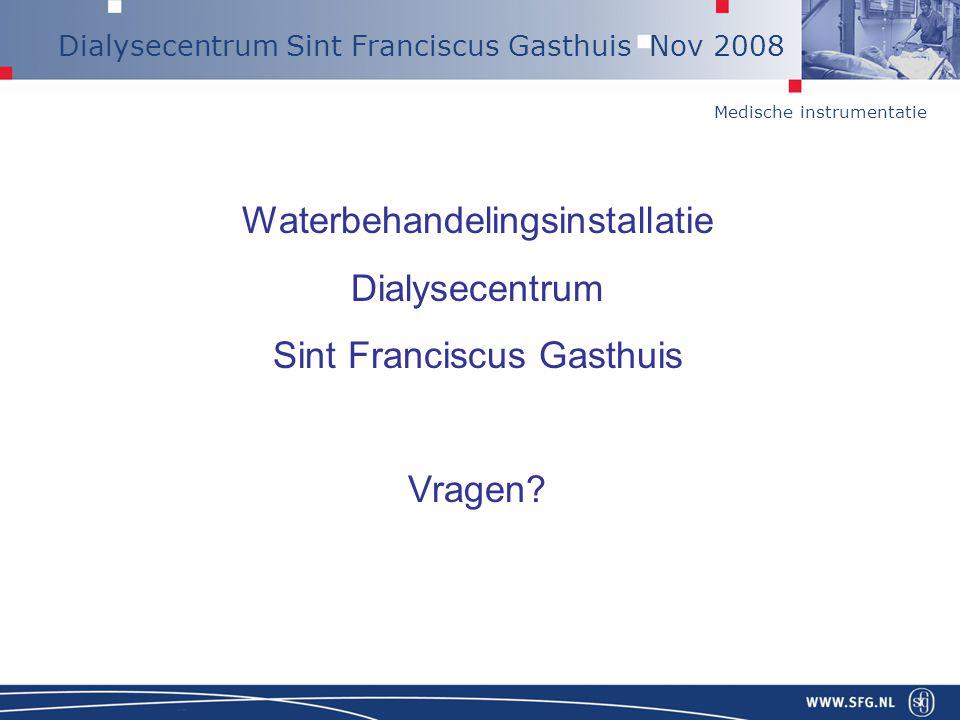 Waterbehandelingsinstallatie Dialysecentrum Sint Franciscus Gasthuis