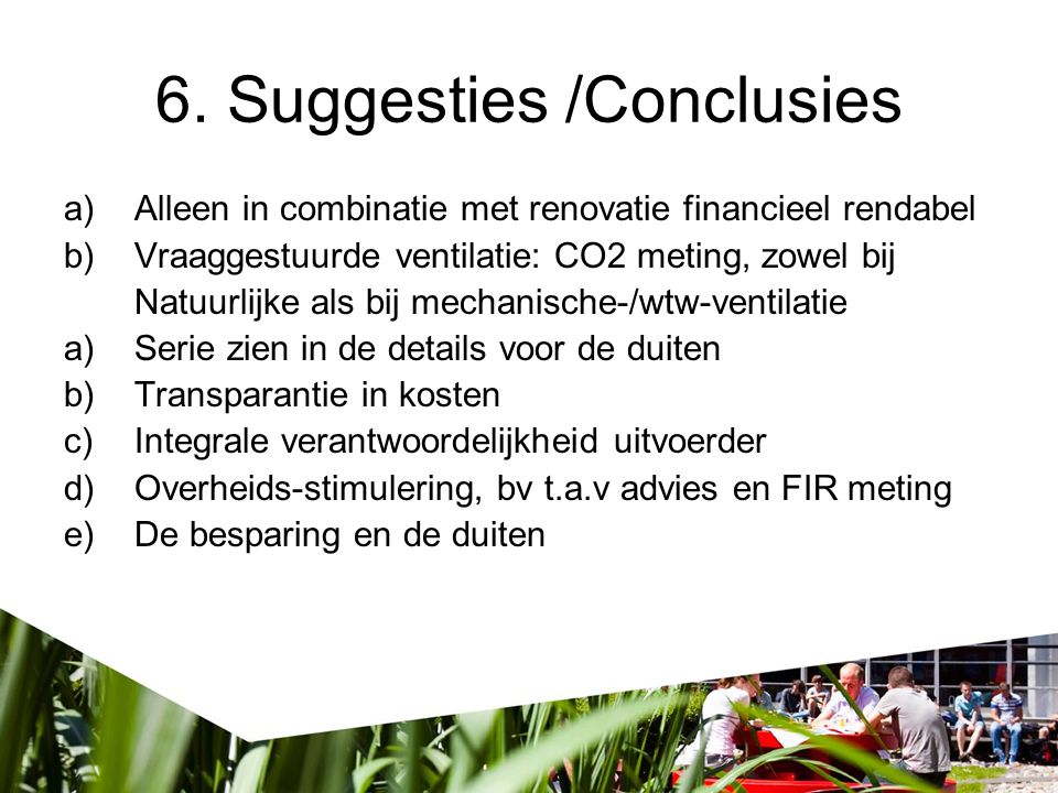 6. Suggesties /Conclusies