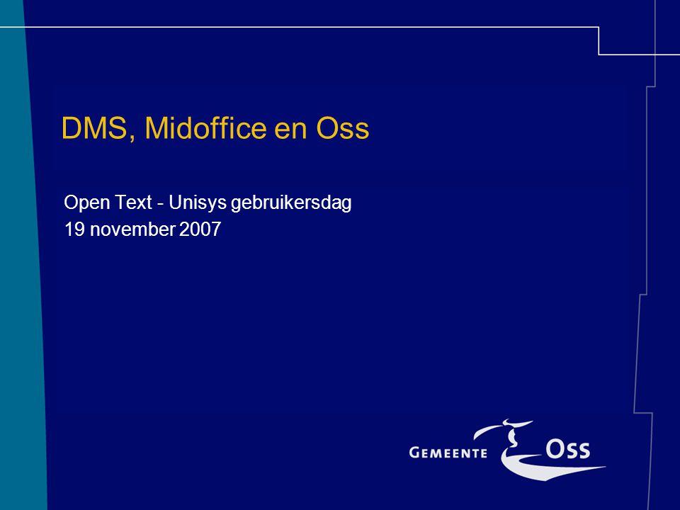 Open Text - Unisys gebruikersdag 19 november 2007