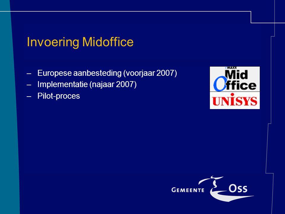Invoering Midoffice Europese aanbesteding (voorjaar 2007)