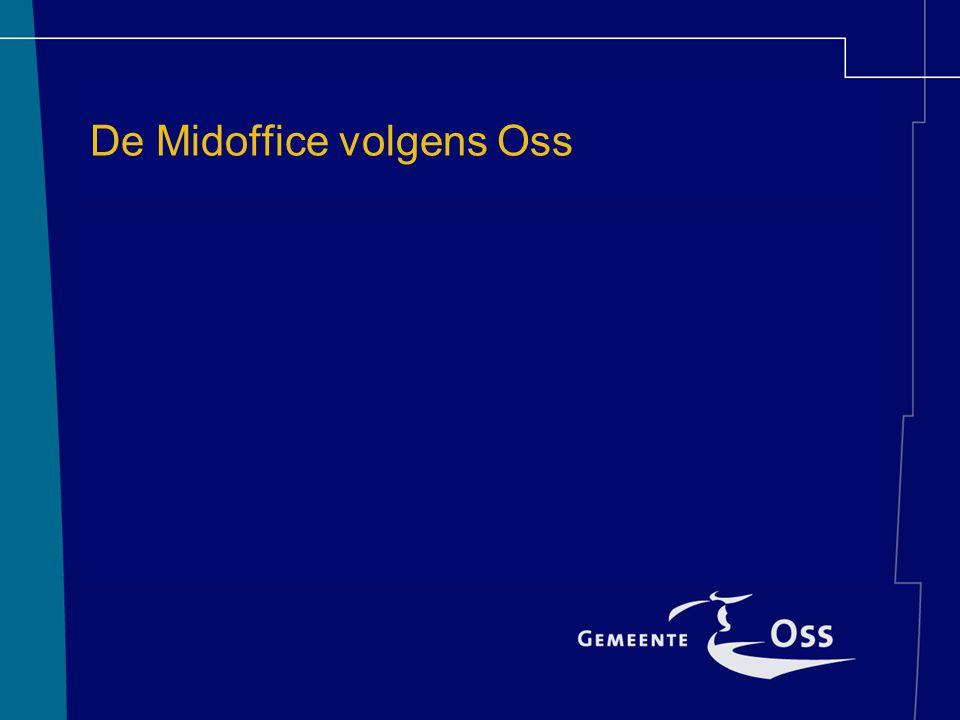 De Midoffice volgens Oss
