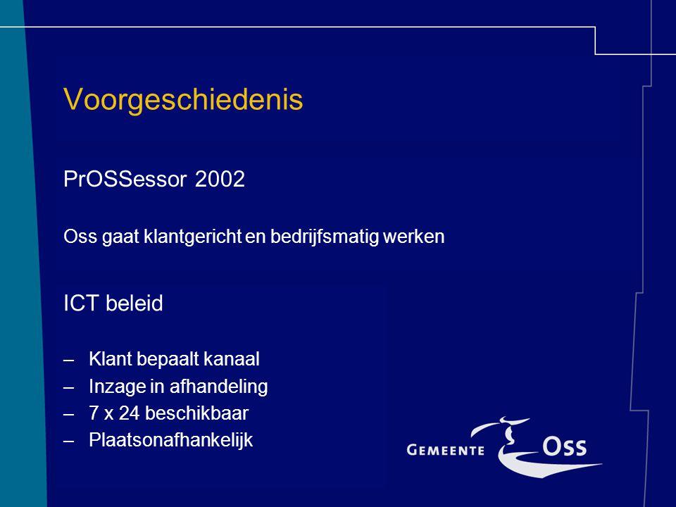 Voorgeschiedenis PrOSSessor 2002 ICT beleid