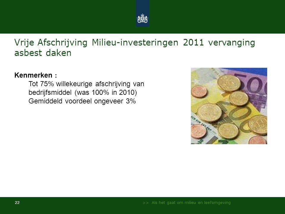 Vrije Afschrijving Milieu-investeringen 2011 vervanging asbest daken