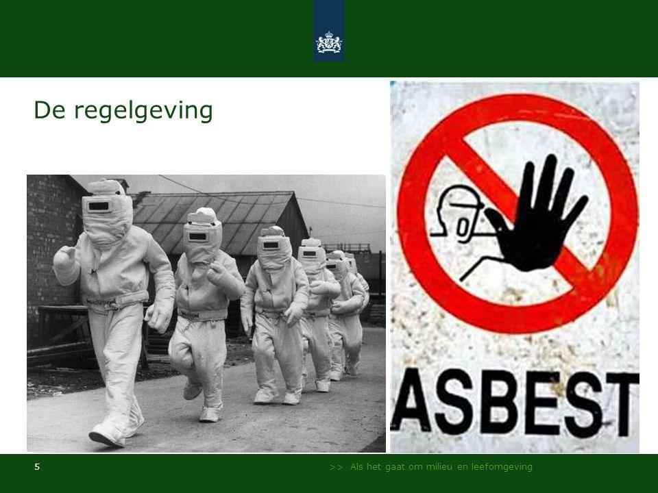 De regelgeving In 1978 werd het verspuiten van asbest verboden – In 1993 werd het toepassen van asbest verboden.