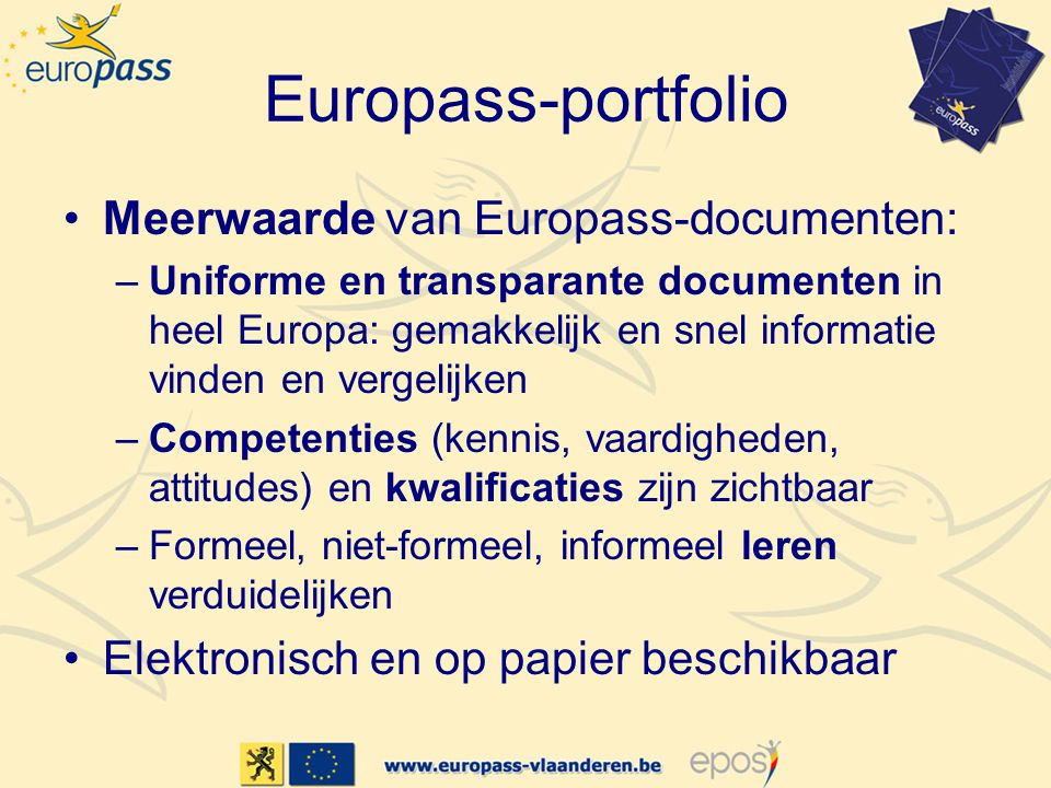 Europass-portfolio Meerwaarde van Europass-documenten: