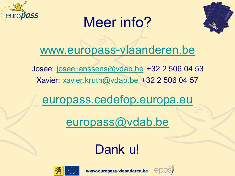 Meer info Dank u! www.europass-vlaanderen.be