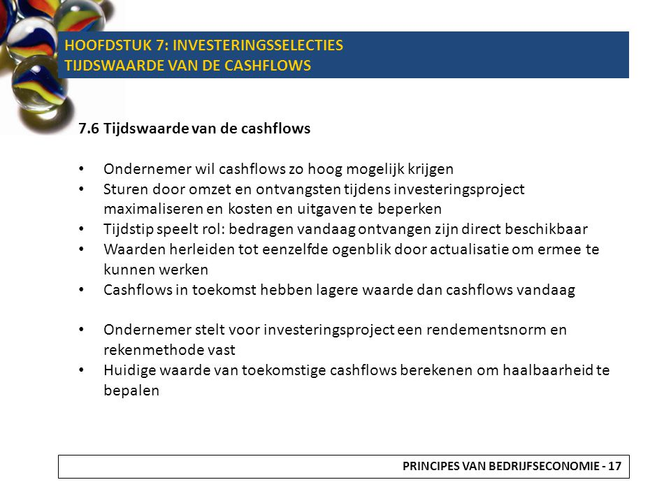 HOOFDSTUK 7: INVESTERINGSSELECTIES TIJDSWAARDE VAN DE CASHFLOWS