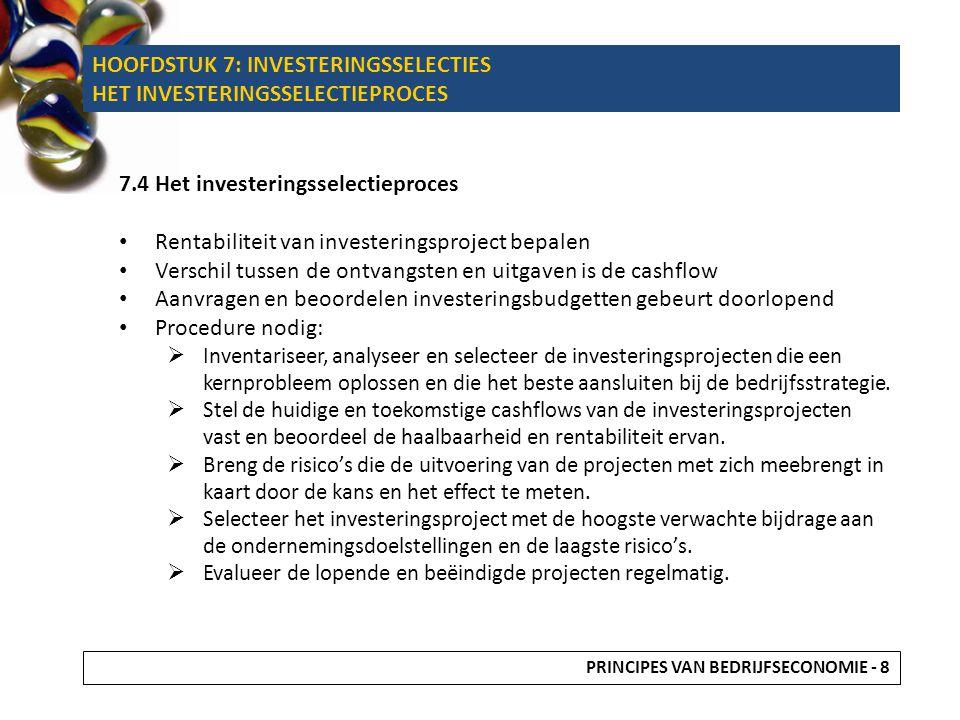 HOOFDSTUK 7: INVESTERINGSSELECTIES HET INVESTERINGSSELECTIEPROCES