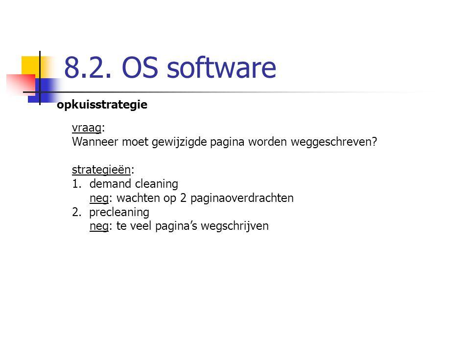 8.2. OS software opkuisstrategie vraag:
