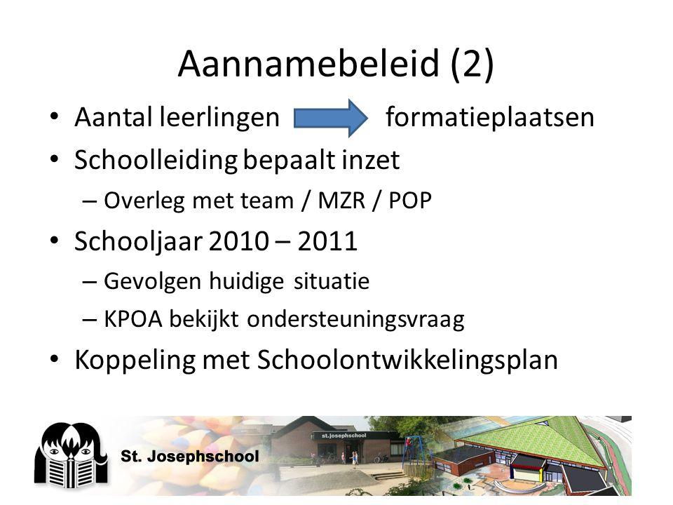 Aannamebeleid (2) Aantal leerlingen formatieplaatsen