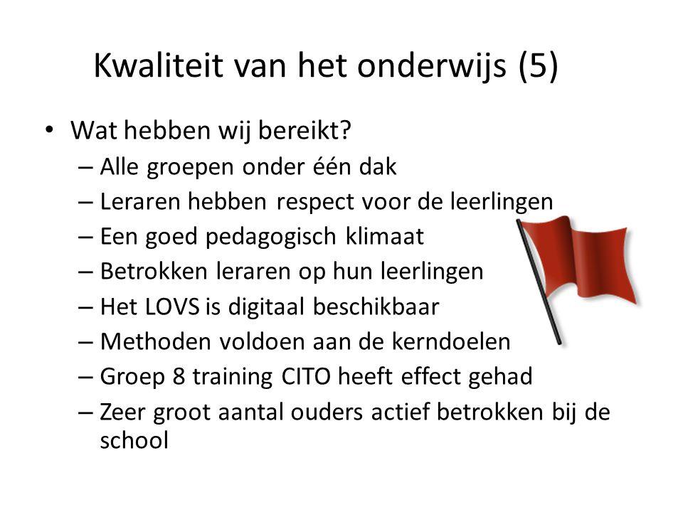 Kwaliteit van het onderwijs (5)