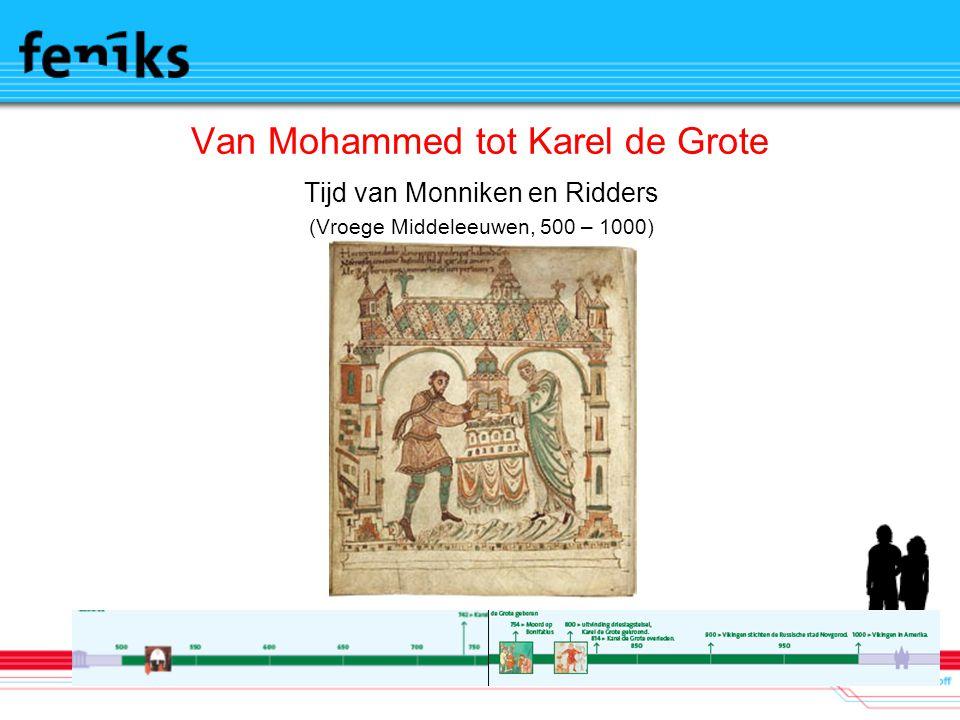Van Mohammed tot Karel de Grote