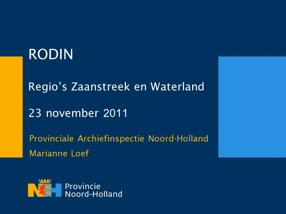 RODIN Regio's Zaanstreek en Waterland 23 november 2011