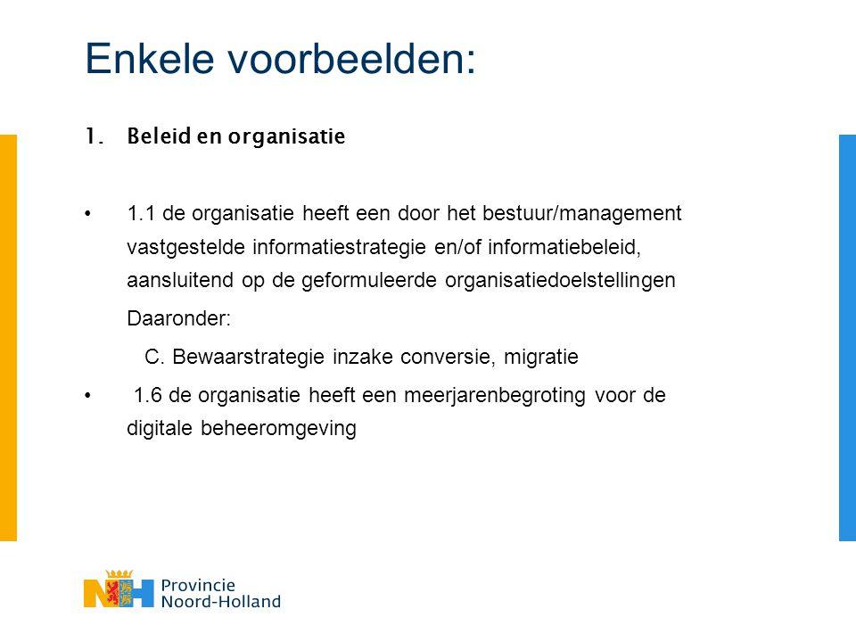 Enkele voorbeelden: Beleid en organisatie