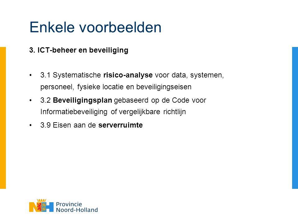 Enkele voorbeelden 3. ICT-beheer en beveiliging