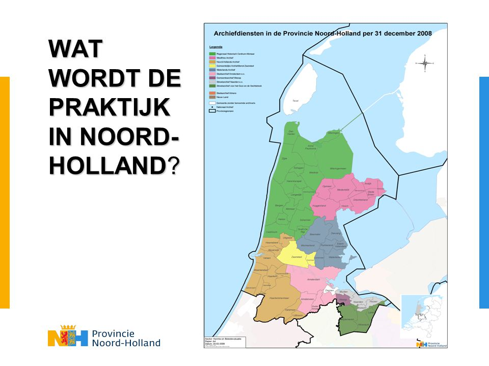 WAT WORDT DE PRAKTIJK IN NOORD-HOLLAND