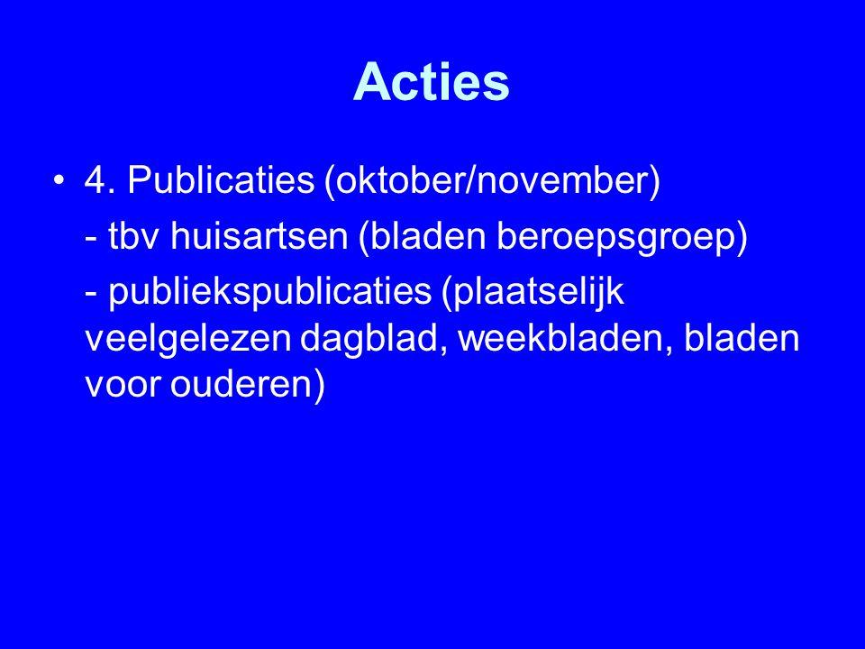 Acties 4. Publicaties (oktober/november)