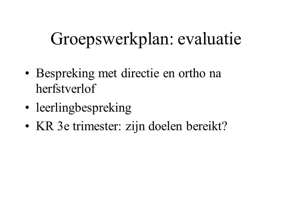 Groepswerkplan: evaluatie