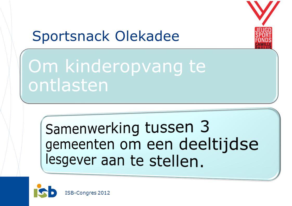 Sportsnack Olekadee Om kinderopvang te ontlasten.