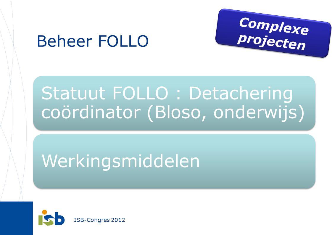 Beheer FOLLO Complexe projecten