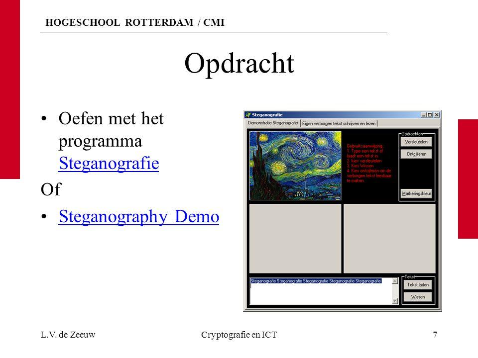 Opdracht Oefen met het programma Steganografie Of Steganography Demo