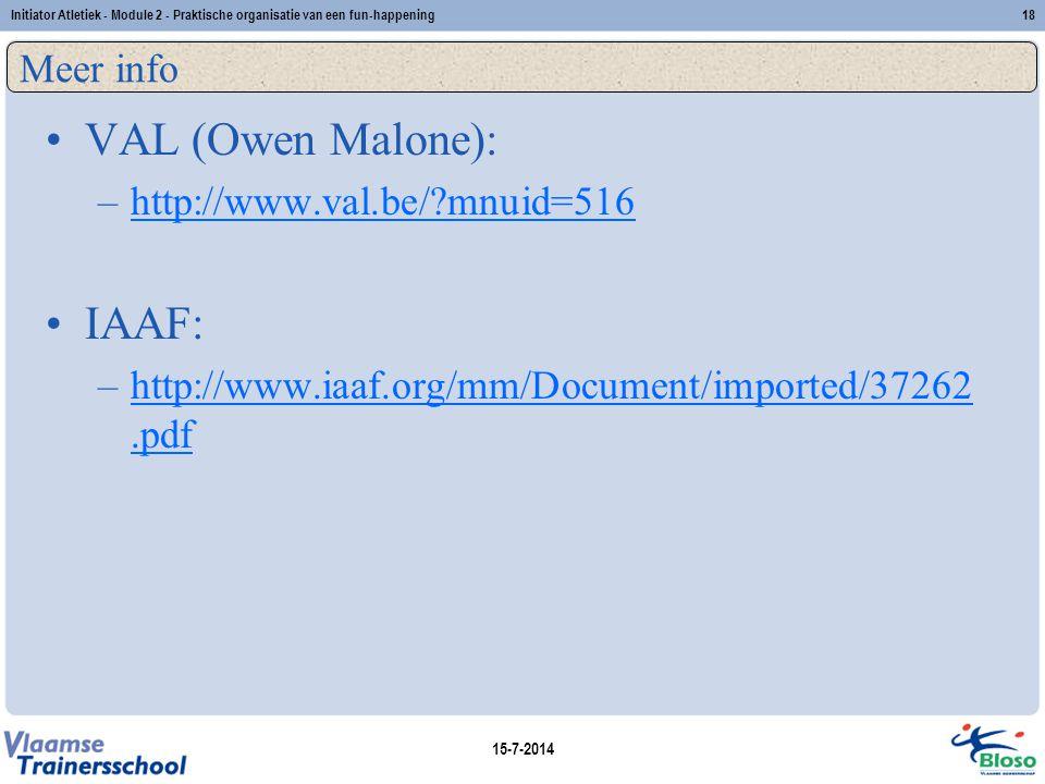 VAL (Owen Malone): IAAF: Meer info http://www.val.be/ mnuid=516