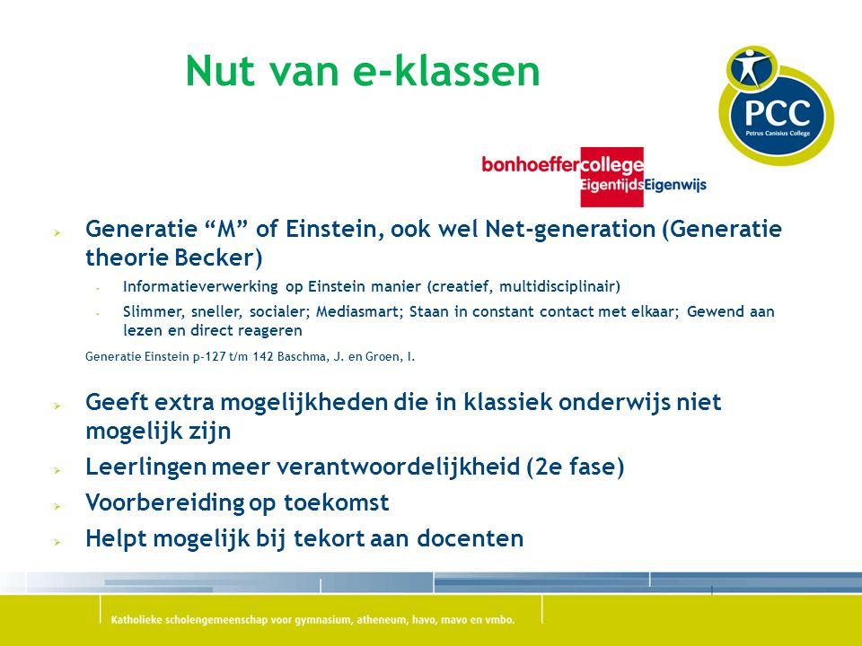Nut van e-klassen Generatie M of Einstein, ook wel Net-generation (Generatie theorie Becker)