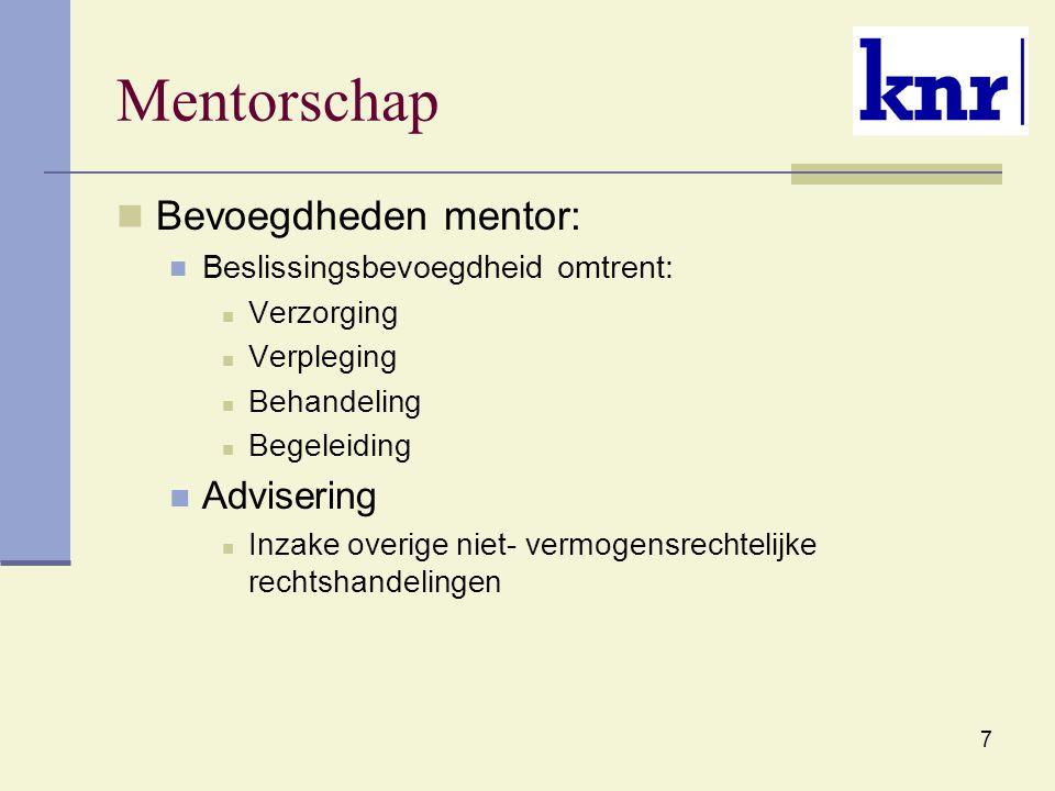 Mentorschap Bevoegdheden mentor: Advisering