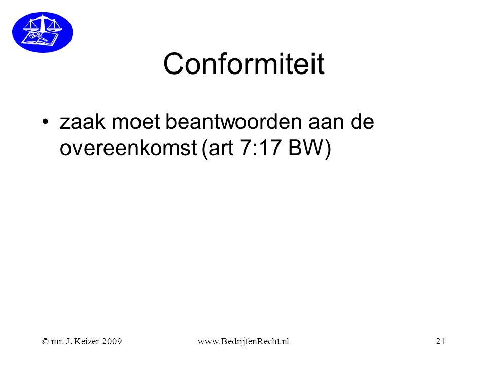 Conformiteit zaak moet beantwoorden aan de overeenkomst (art 7:17 BW)
