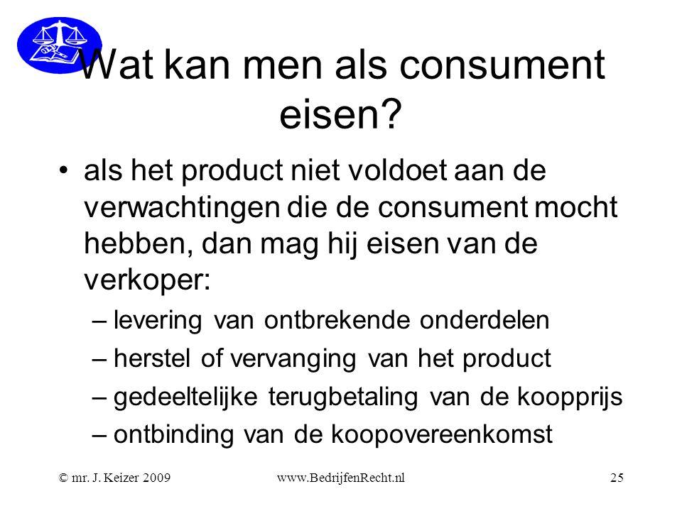 Wat kan men als consument eisen